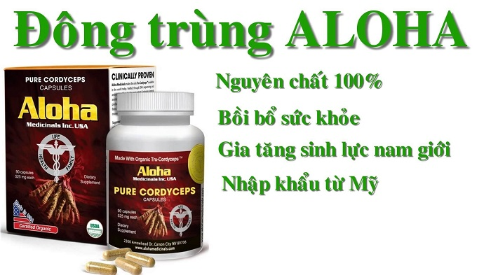 Đông trùng hạ thảo Aloha có tác dụng rất tốt đối với sức khỏe